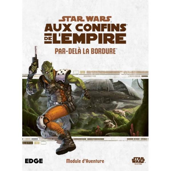star-wars-aux-confins-de-l-empire-par-dela-la-bordure