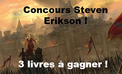 Concours Steven Erikson