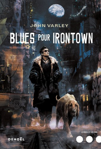 Blues pour Irontown John Varley