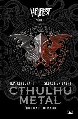 Cthulhu Metal : L'Influence du mythe – Sébastien Baert